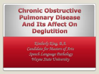 Chronic Obstructive Pulmonary Disease  And Its Affect On  Deglutition