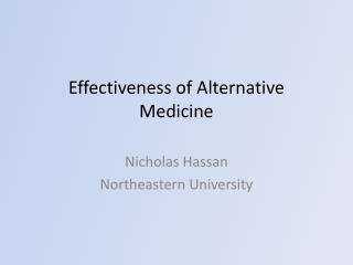 Effectiveness of Alternative Medicine