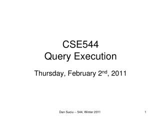 CSE544 Query Execution