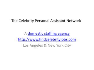 Domestic Staffing Agency for Celebrities