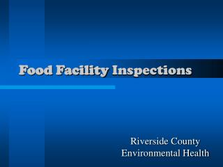 Food Facility  Inspections
