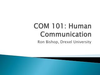 COM 101: Human Communication