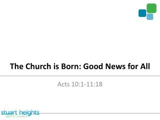 The Church is Born: Good News for All