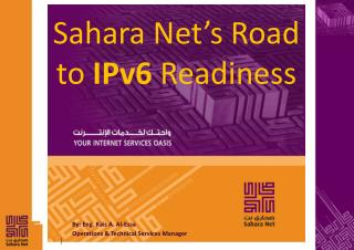 Sahara Net's Road to  IPv6  Readiness