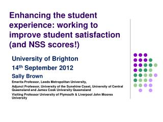 Enhancing the student experience: working to improve student satisfaction  (and NSS scores!)