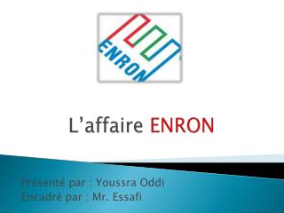 L'affaire  ENRON