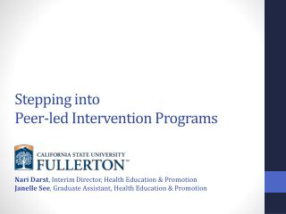 Stepping into  Peer-led Intervention Programs