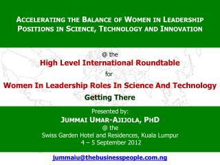 Accelerating the Balance of Women in Leadership Positions in Science, Technology and Innovation