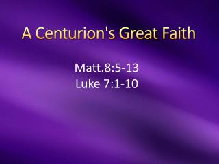 A Centurion's Great Faith