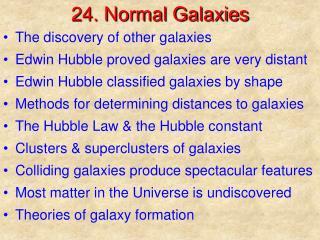 24. Normal Galaxies