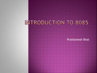 Introduction to 8085