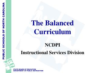 The Balanced Curriculum