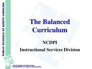 The Balanced Curriculum