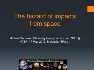 The hazard of impacts from space