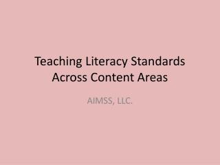 Teaching Literacy Standards Across Content Areas