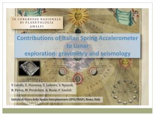Contributions of Italian Spring Accelerometer to Lunar exploration: gravimetry and seismology