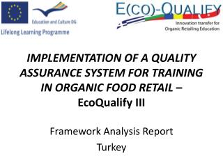 Framework Analysis Report Turkey