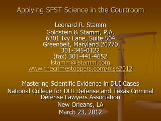 Applying SFST Science in the Courtroom