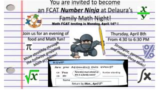 You are invited to become a n FCAT  Number Ninja at  Delaura's Family Math Night!