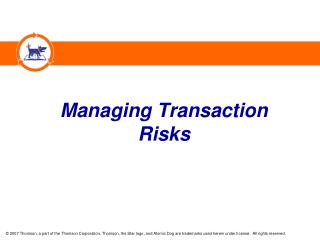 Managing Transaction Risks