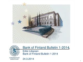 Bank of Finland Bulletin 1-2014