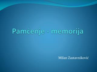Pamćenje - memorija