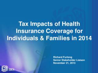 Tax Impacts of Health Insurance Coverage for Individuals & Families in 2014