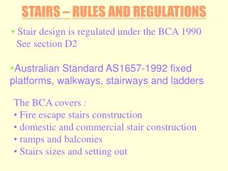 STAIRS – RULES AND REGULATIONS
