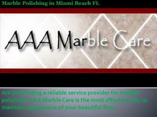 Marble Polishing in Miami Beach FL