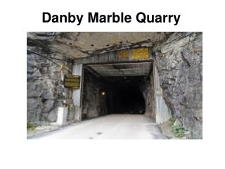 Danby Marble Quarry