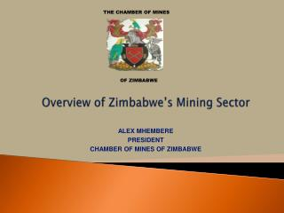 Overview of Zimbabwe's  Mining  Sector