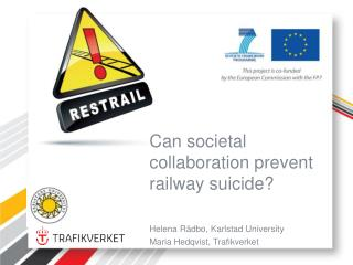 Can societal collaboration prevent railway suicide?