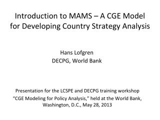 Introduction to MAMS – A CGE Model for Developing Country Strategy Analysis