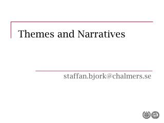 Themes and Narratives