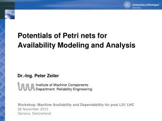 Potentials of Petri nets for  Availability  Modeling and  Analysis