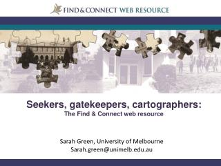 Sarah Green, University of Melbourne Sarah.green@unimelb.edu.au
