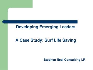 Developing Emerging Leaders A Case Study: Surf Life Saving