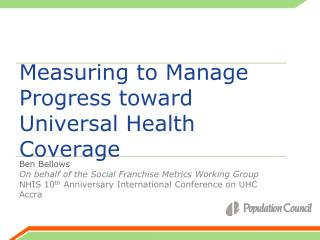 Measuring to Manage Progress toward Universal Health Coverage