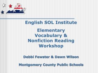 English SOL Institute Elementary  Vocabulary & Nonfiction Reading  Workshop