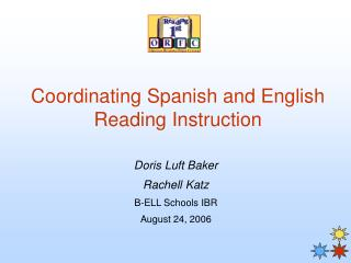 Coordinating Spanish and English Reading Instruction