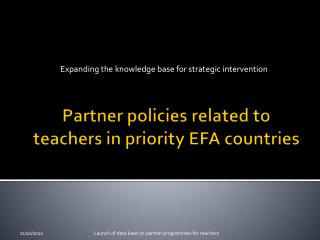Partner policies related to teachers in priority EFA countries