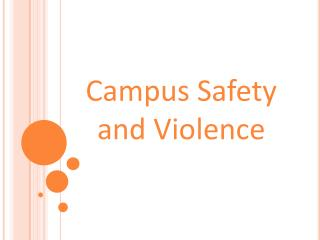 Campus Safety  and Violence