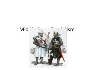 Middle Ages: Feudalism