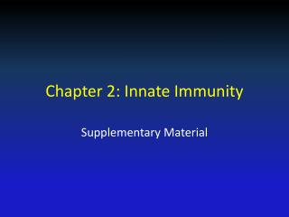 Chapter 2: Innate Immunity