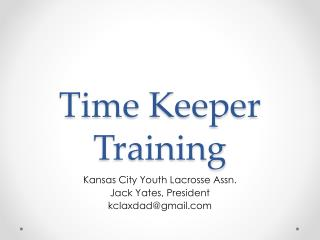 Time Keeper Training