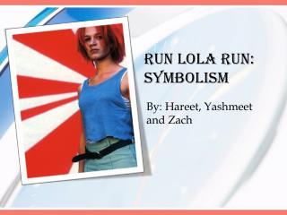 Run Lola Run: Symbolism