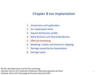Introduction and application. Ion implantation tools. Dopant distribution profile.