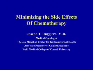Minimizing the Side Effects  Of Chemotherapy