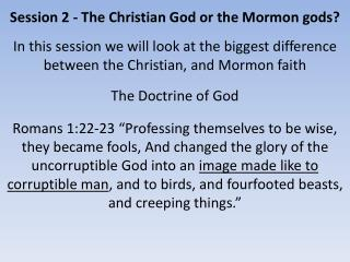 Session 2 - The Christian God or the Mormon gods?