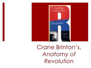 Crane Brinton's, Anatomy of Revolution